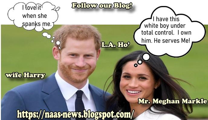 Meghan Markle: Selfish American Tramp Ruins Royal Family